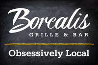 Borealis Grill and Bar -- Obsessively Local