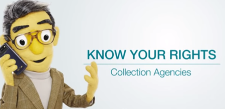 Collection Agencies - Know Your Rights
